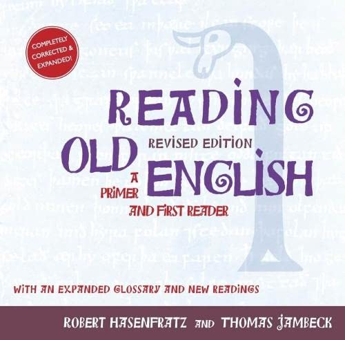 9781933202747: Reading Old English: A Primer and First Reader, Revised Edition
