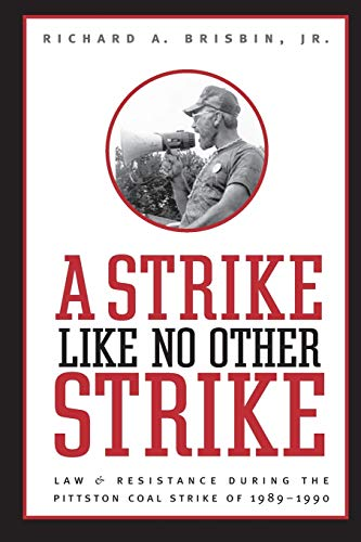 9781933202761: A Strike Like No Other Strike: Law and Resistance During the Pittston Coal Strike of 1989-1990