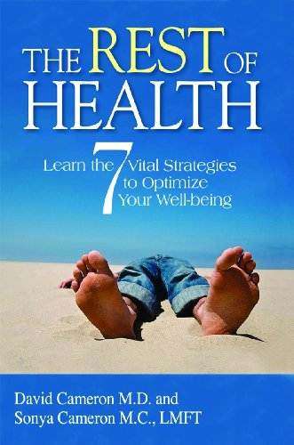 The Rest of Health: Learn the 7 Vital Strategies to Optimize your Well-being: David Cameron