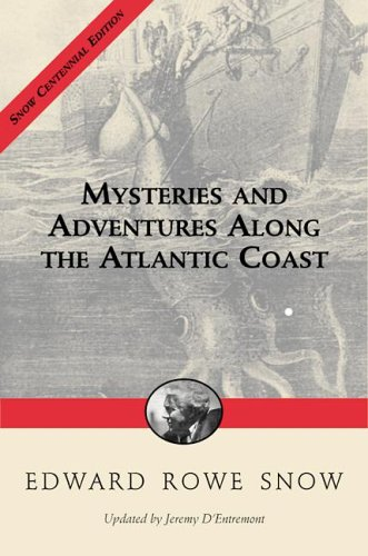Mysteries and Adventures Atlantic Coast (Snow Centennial Editions)