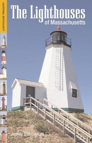 9781933212333: The Lighthouses of Massachusetts (Lighthouse Treasury)