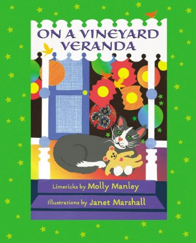 A Vineyard Veranda (Little Limericks): Molly Manley
