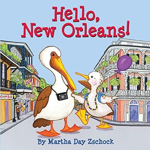 Hello New Orleans!: Zschock, Martha