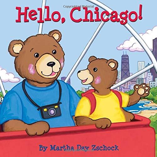 Hello, Chicago!: Zschock, Martha Day