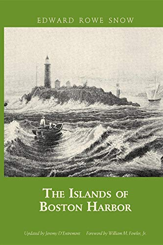 9781933212852: The Islands of Boston Harbor (Snow Centennial Editions)
