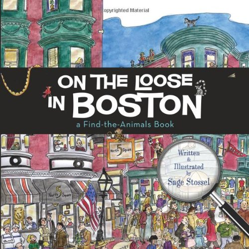 9781933212920: On the Loose in Boston (Find the Animals)