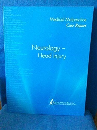 Medical Malpractice Case Report. Neurology - Head: Vickie Milazzo Institute