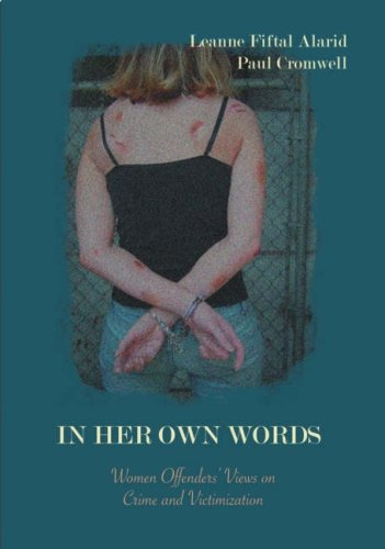 9781933220031: In Her Own Words: Women Offenders' Views on Crime And Victimization (An Anthology)
