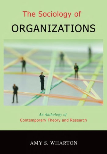 9781933220055: The Sociology of Organizations: An Anthology of Contemporary Theory And Research