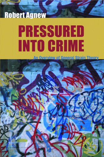 9781933220253: Pressured into Crime: An Overview of General Strain Theory
