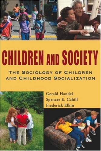 9781933220406: Children and Society: The Sociology of Children and Childhood Socialization
