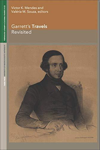 9781933227177: Garrett's Travels Revisited (Portuguese Literary and Cultural Studies)