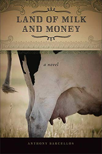 9781933227405: Land of Milk and Money: A Novel (Portuguese in the Americas Series)