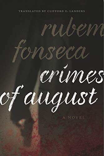 9781933227580: Crimes of August: A Novel (Brazilian Literature in Translation Series)