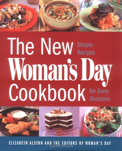 9781933231013: The New Woman's Day Cookbook: Simple Recipes for Every Occasion