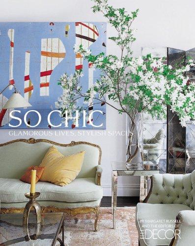 9781933231273: Elle Decor So Chic: Glamorous Lives, Stylish Spaces
