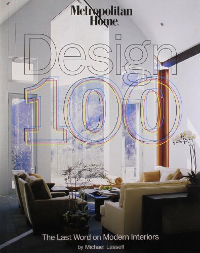 9781933231990: Metropolitan Home Design 100: The Last Word on Modern Interiors