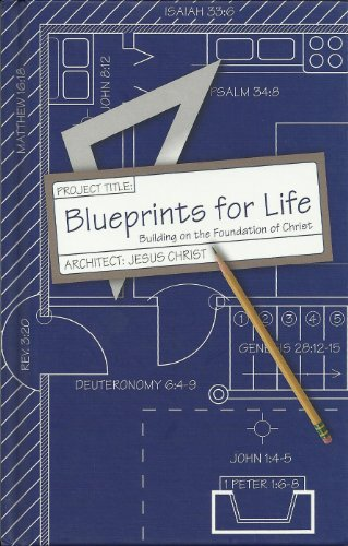 9781933234151: Blueprints for Life: Building on the Foundation of Christ