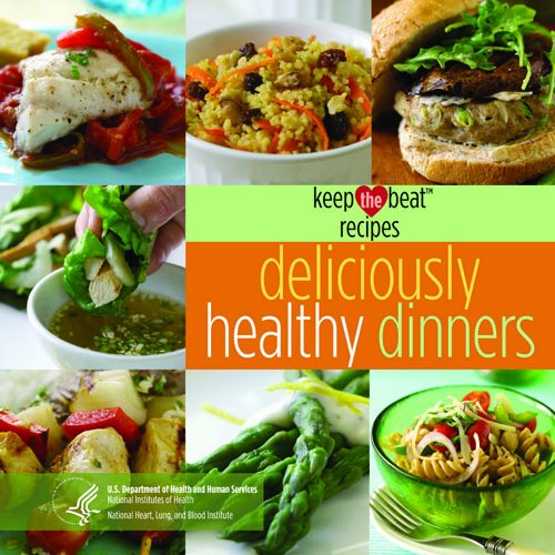 9781933236155: Keep the Beat Recipes: Deliciously Healthy Dinners