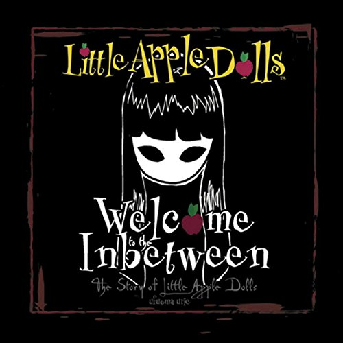 Welcome to the Inbetween: The Story of Little Apple Dolls: Ufuoma Urie