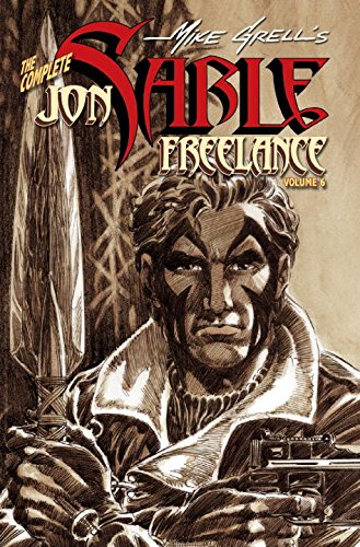 Complete Mike Grells Jon Sable, Freelance Volume 6 (v. 6) (1933239700) by Grell, Mike
