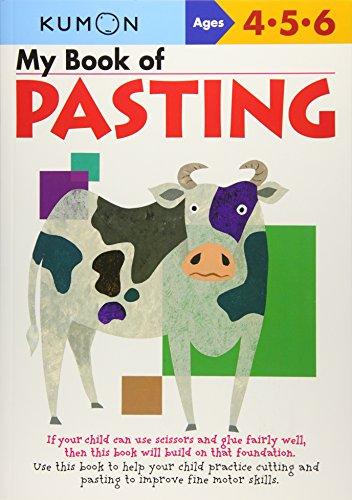 9781933241029: My Book Of Pasting (Kumon Workbooks)