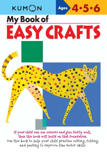 9781933241036: My Book of Easy Crafts: Ages 4-5-6 (My Book of Crafts)