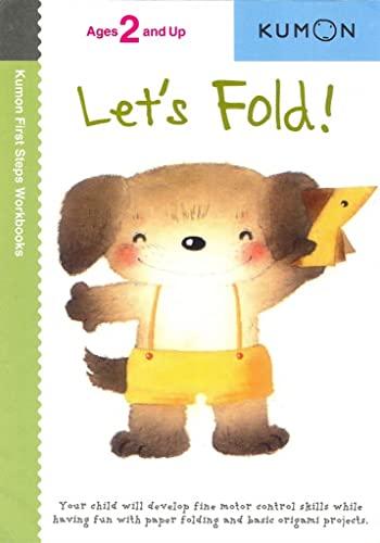 9781933241128: Let's Fold! (Kumon First Steps Workbooks)