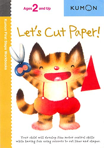 Let's Cut Paper! (Kumon First Steps Workbooks): Kumon