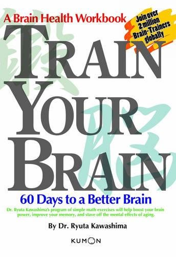 9781933241159: Train Your Brain: 60 Days to a Better Brain