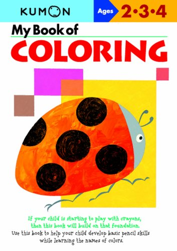 9781933241289: My Book of Coloring: Ages 2-3-4 (Kumon Workbooks)
