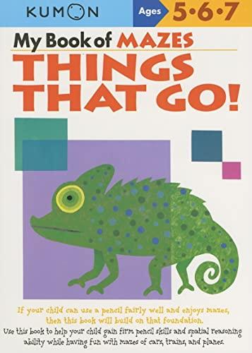 9781933241319: My Book of Mazes: Things That Go! (Kumon Workbooks)