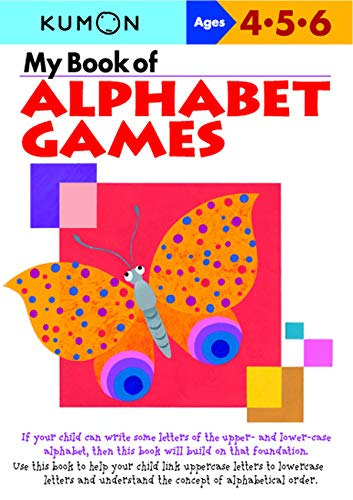 My Book of Alphabet Games Ages 4, 5, 6 (Kumon Workbooks)