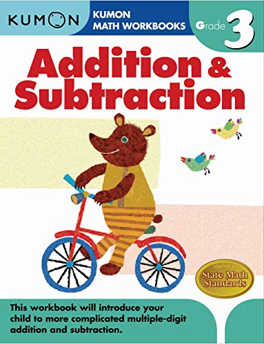 9781933241531: Addition & Subtraction Grade 3 (Kumon Math Workbooks)