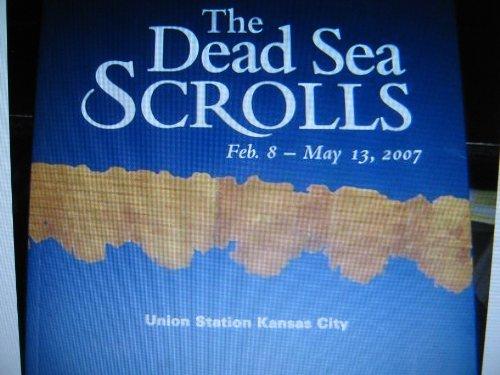 Dead Sea Scrolls Feb 8- May 13, 2007 Union Station Kansas City: Union Station
