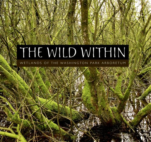 The Wild Within: Wetlands of the Washington: Michael and Lisa