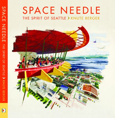 Space Needle: The Spirit of Seattle: Knute Berger