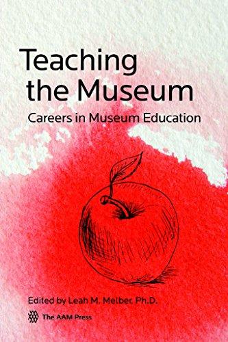 9781933253923: Teaching the Museum: Careers in Museum Education