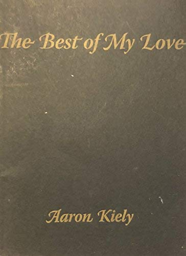 9781933254128: The Best of My Love
