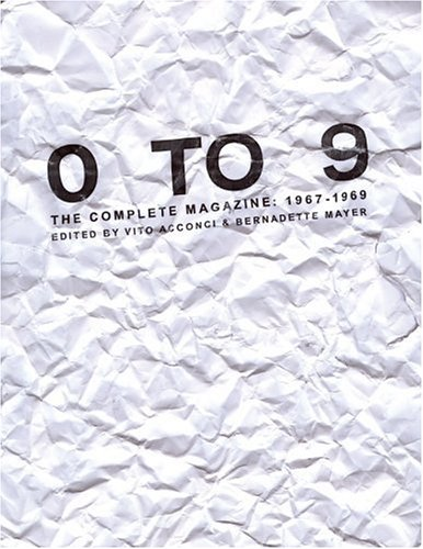 0 to 9 The Complete Magazine: 1967-1969