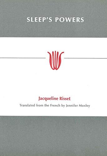 Sleep's Powers: Jacqueline Risset