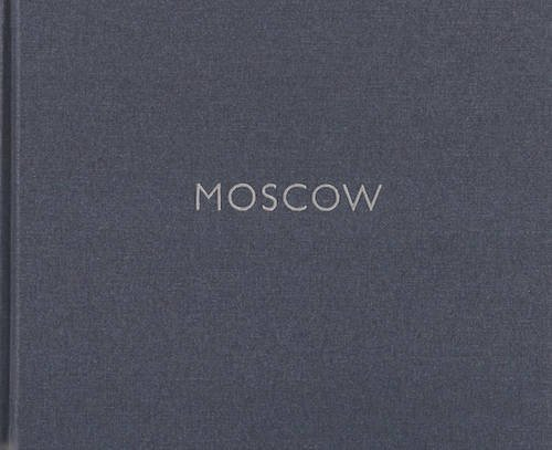 9781933254616: Moscow