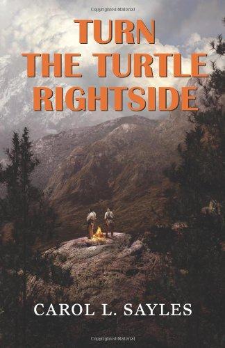 Turn the Turtle Rightside: Sayles, Carol L.