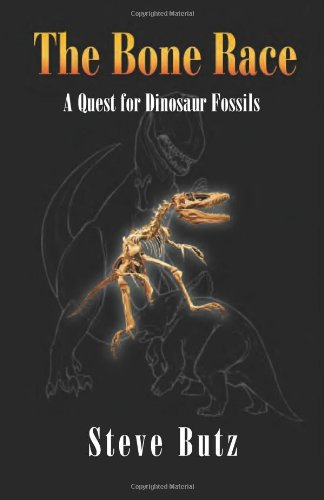 9781933255309: The Bone Race: A Quest for Dinosaur Fossils