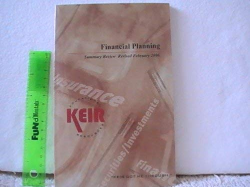 Financial Planning Summary Review 2006: Keir Educational Resources