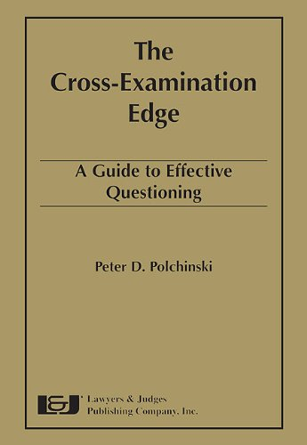 9781933264271: Cross-Examination Edge: A Guide to Effective Questioning