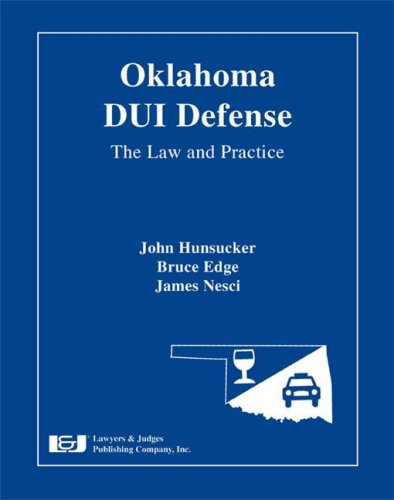 9781933264295: Oklahoma DUI Defense: The Law & Practice