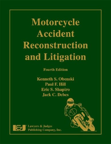 9781933264325: Motorcycle Accident Reconstruction and Litigation