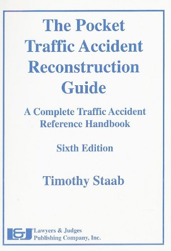 The Pocket Traffic Accident Reconstruction Guide: A Complete Traffic Accident Reference Handbook: ...