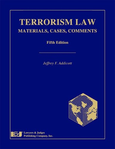 9781933264646: Terrorism Law: Materials, Cases, Comments